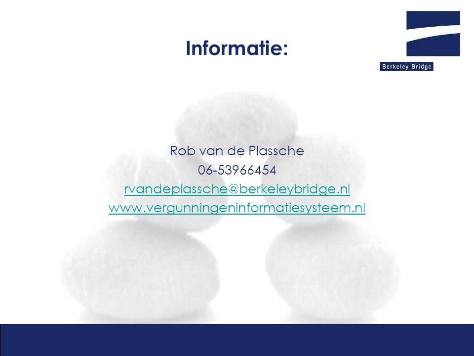 Informatie: Rob van de Plassche 06-53966454