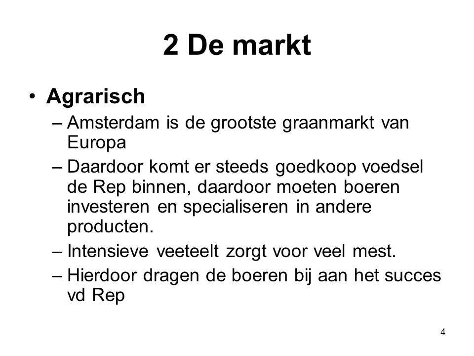 2 De markt Agrarisch Amsterdam is de grootste graanmarkt van Europa