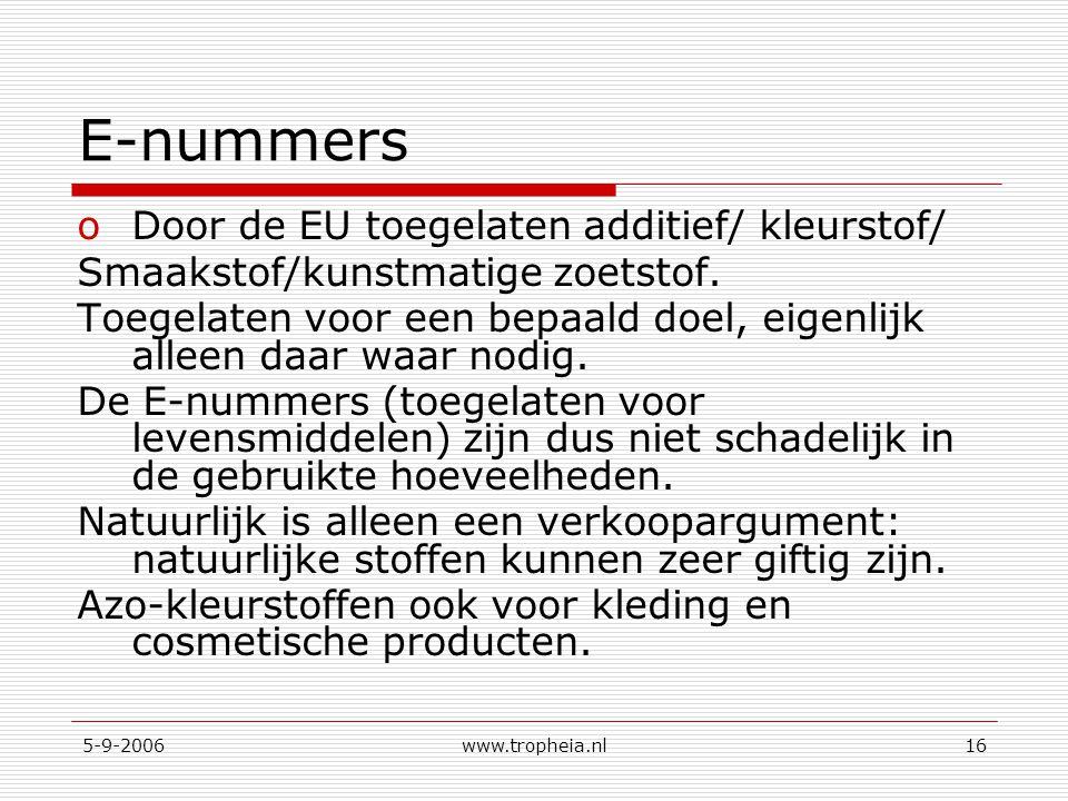 E-nummers Door de EU toegelaten additief/ kleurstof/