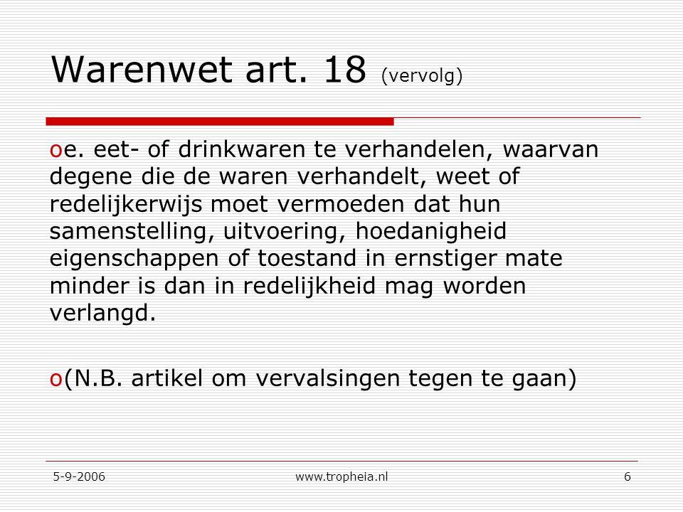 Warenwet art. 18 (vervolg)