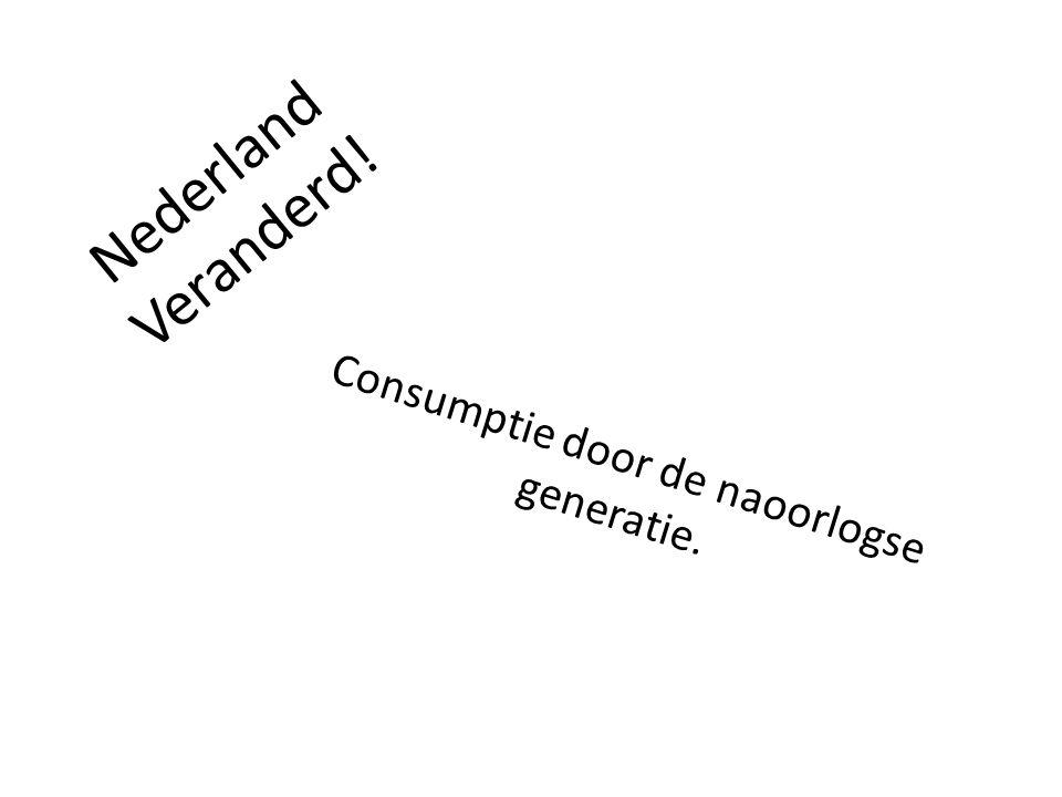 Consumptie door de naoorlogse generatie.