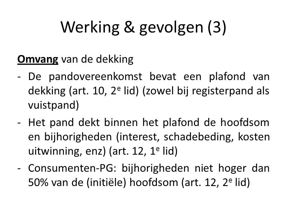 Werking & gevolgen (3) Omvang van de dekking