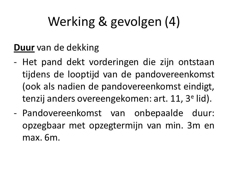 Werking & gevolgen (4) Duur van de dekking