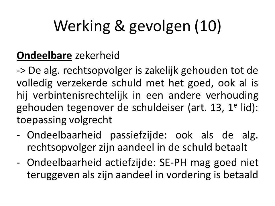 Werking & gevolgen (10) Ondeelbare zekerheid