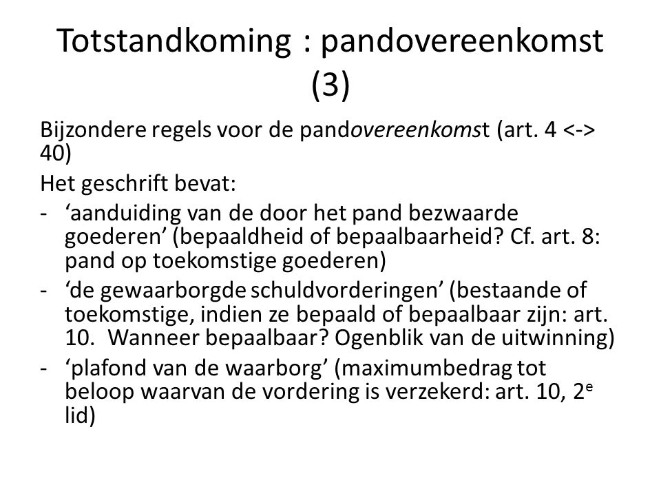 Totstandkoming : pandovereenkomst (3)