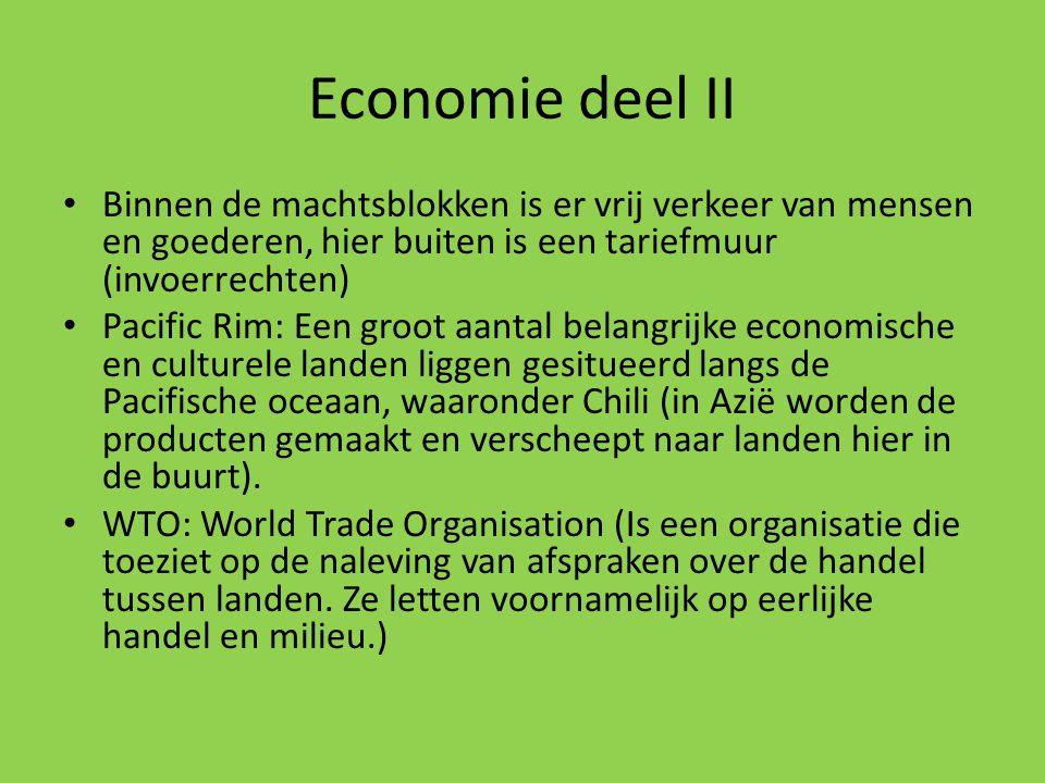 Economie deel II Binnen de machtsblokken is er vrij verkeer van mensen en goederen, hier buiten is een tariefmuur (invoerrechten)