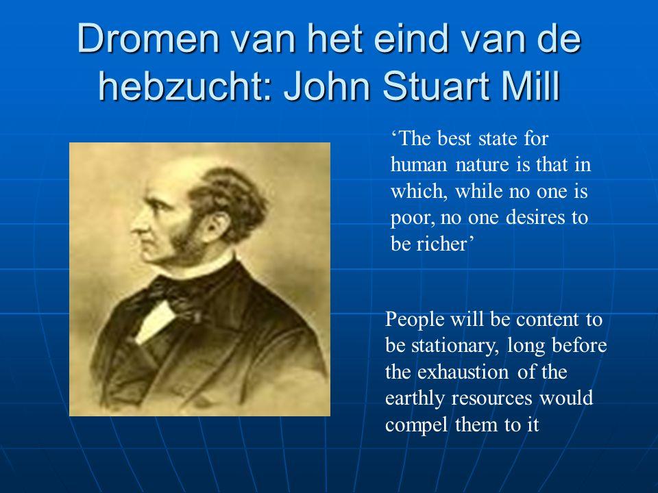 Dromen van het eind van de hebzucht: John Stuart Mill