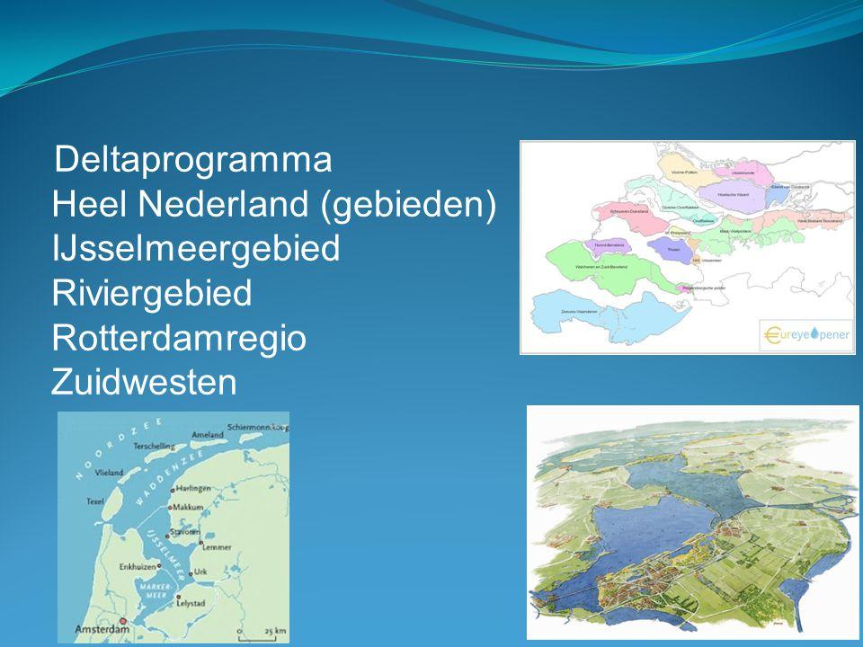 Heel Nederland (gebieden) IJsselmeergebied Riviergebied Rotterdamregio