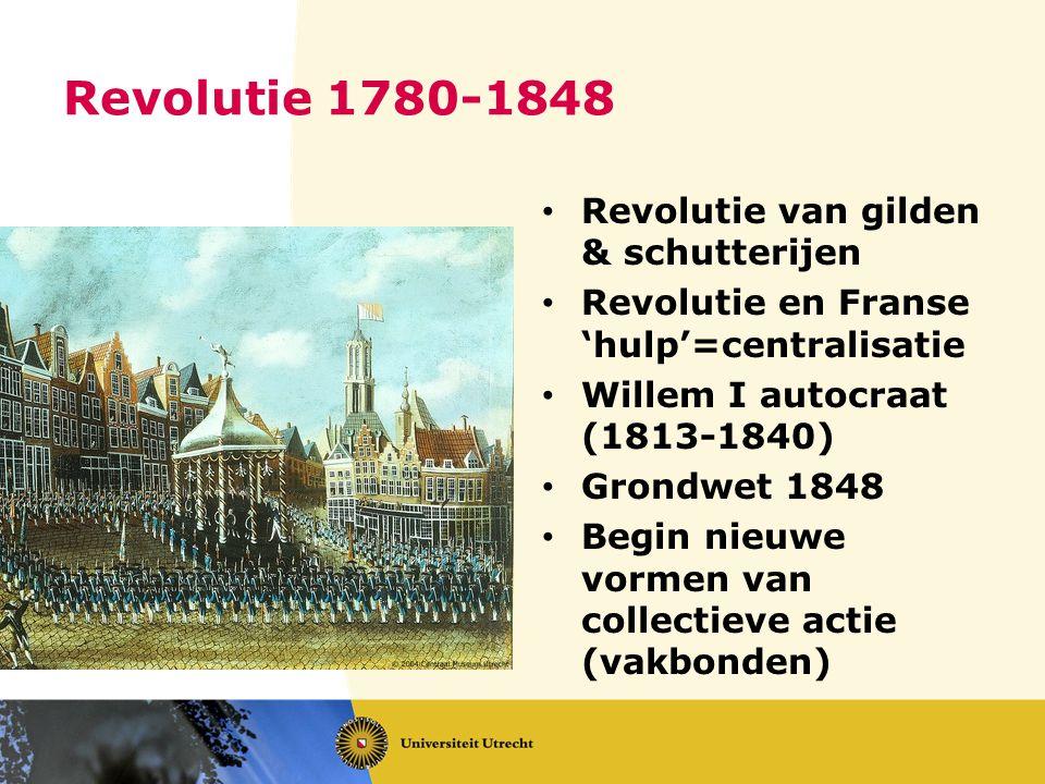 Revolutie 1780-1848 Revolutie van gilden & schutterijen