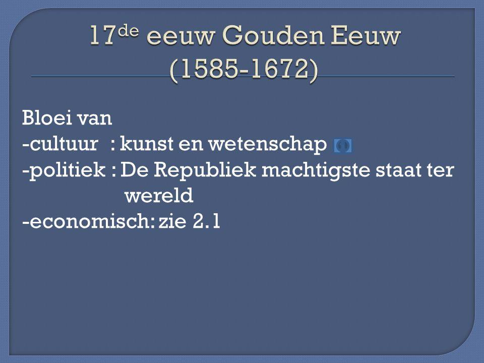 17de eeuw Gouden Eeuw (1585-1672)