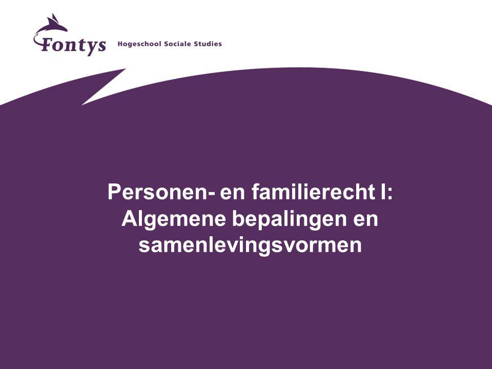 Personen- en familierecht I: Algemene bepalingen en samenlevingsvormen