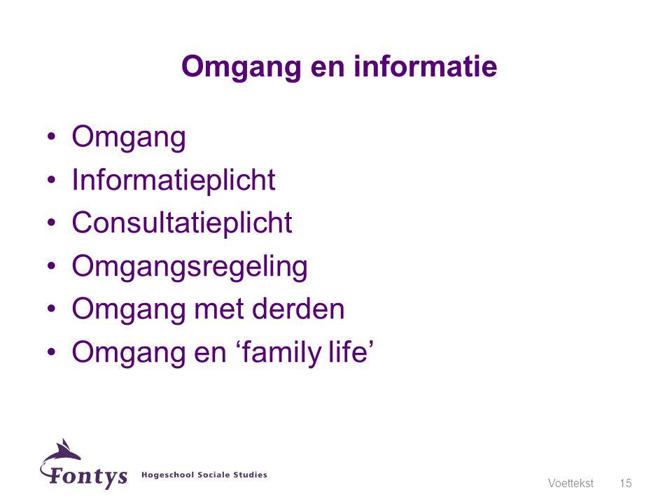 Omgang en 'family life'
