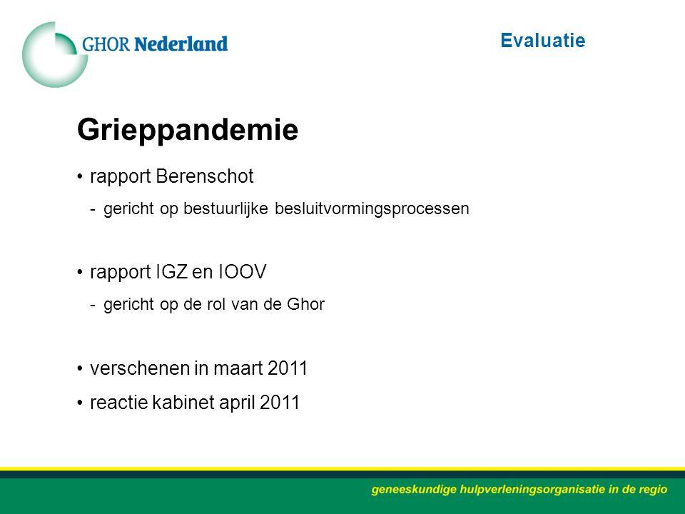 Grieppandemie Evaluatie rapport Berenschot rapport IGZ en IOOV