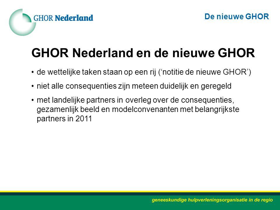 GHOR Nederland en de nieuwe GHOR