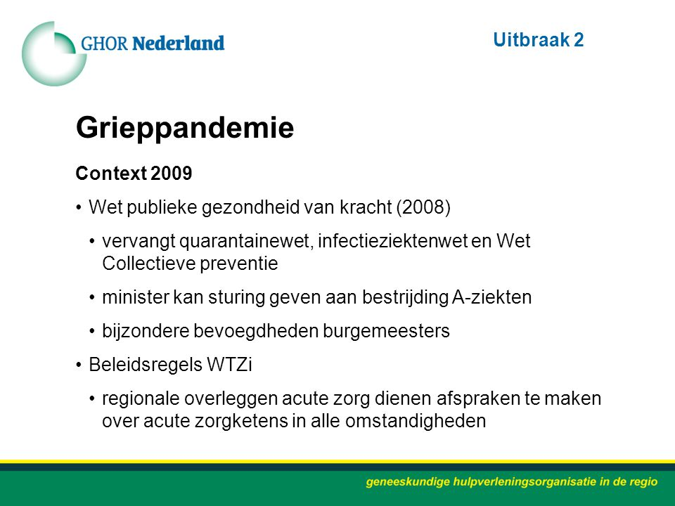 Grieppandemie Uitbraak 2 Context 2009