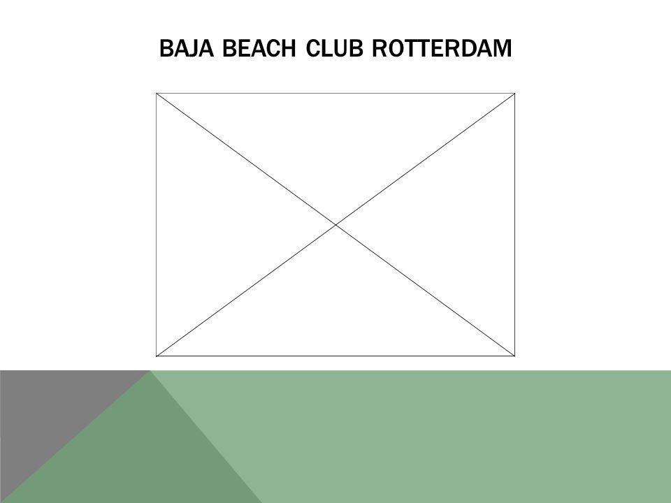 Baja Beach club rotterdam