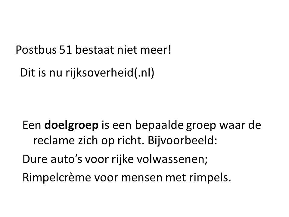 Postbus 51 bestaat niet meer!