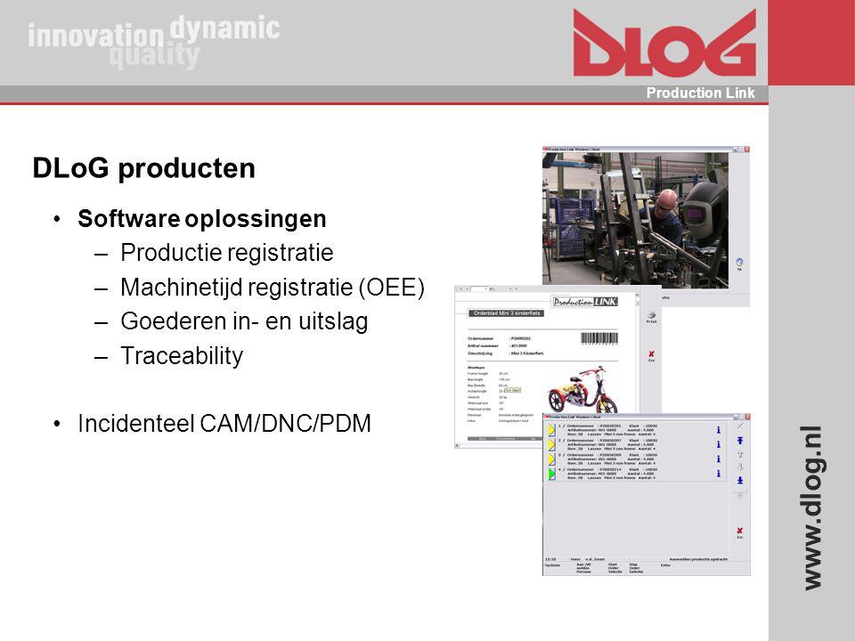 DLoG producten Software oplossingen Productie registratie