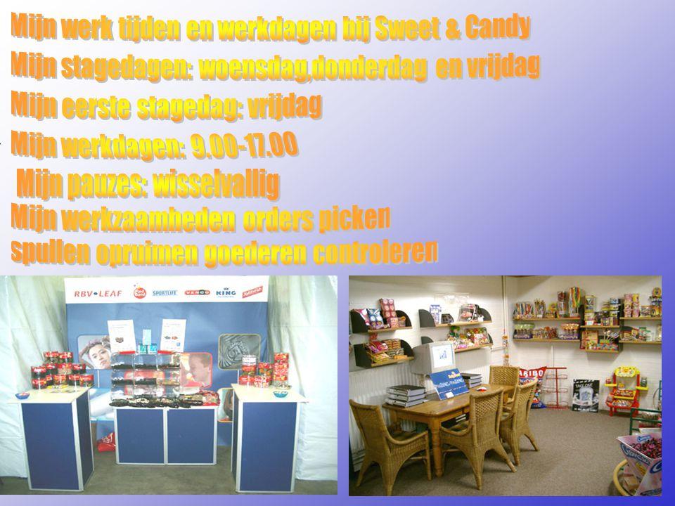 Mijn werk tijden en werkdagen bij Sweet & Candy