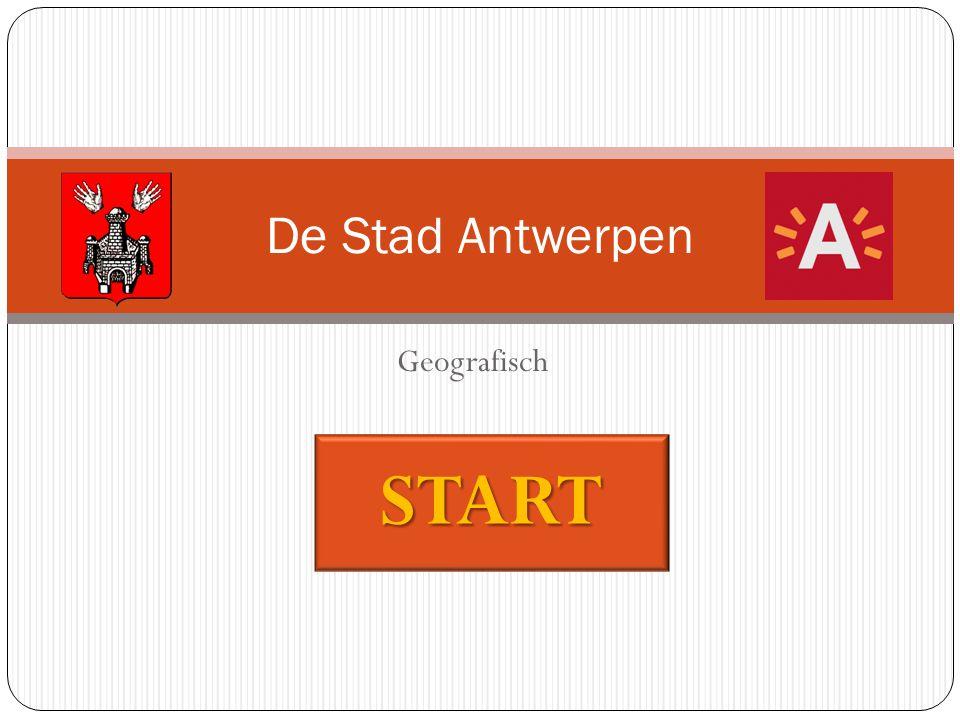 De Stad Antwerpen Geografisch START