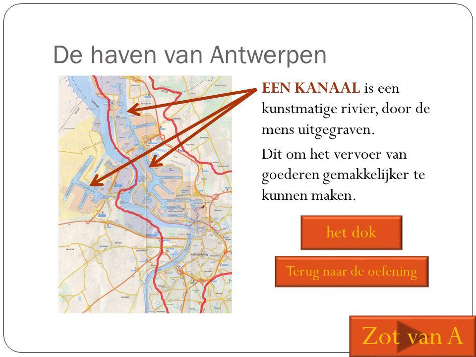 Zot van A De haven van Antwerpen het dok
