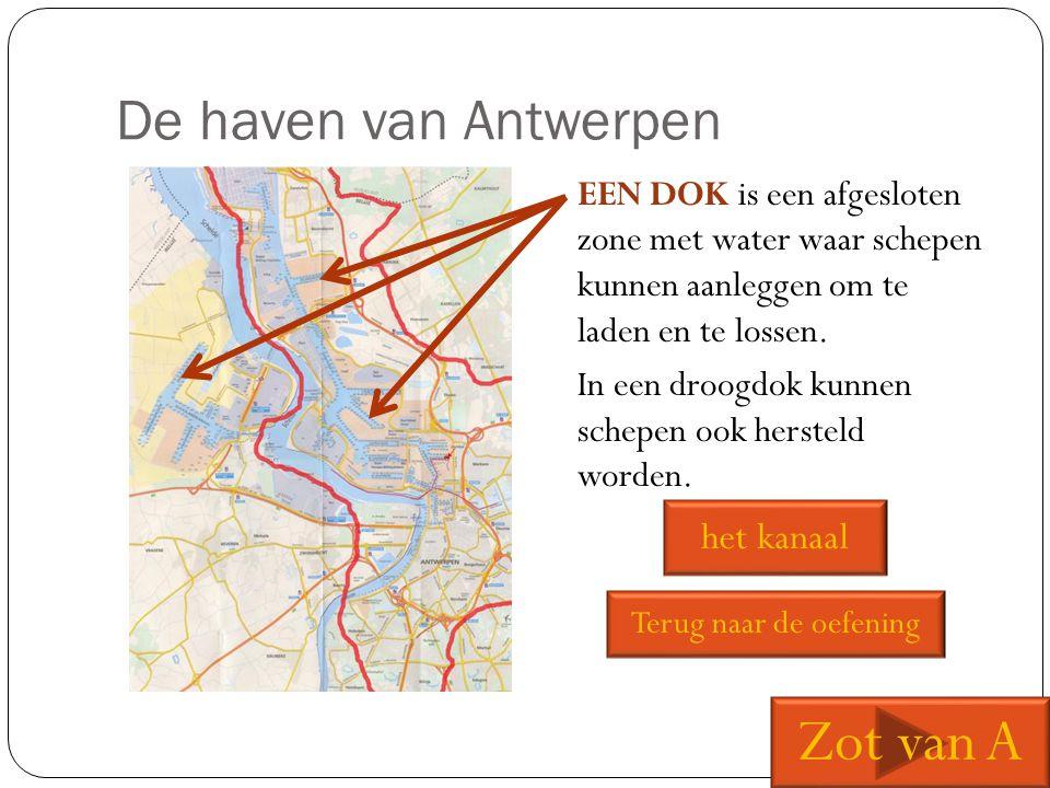 Zot van A De haven van Antwerpen het kanaal