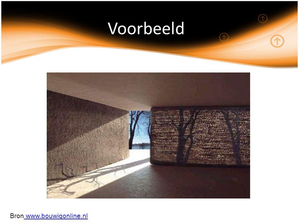 Voorbeeld Bron www.bouwiqonline.nl