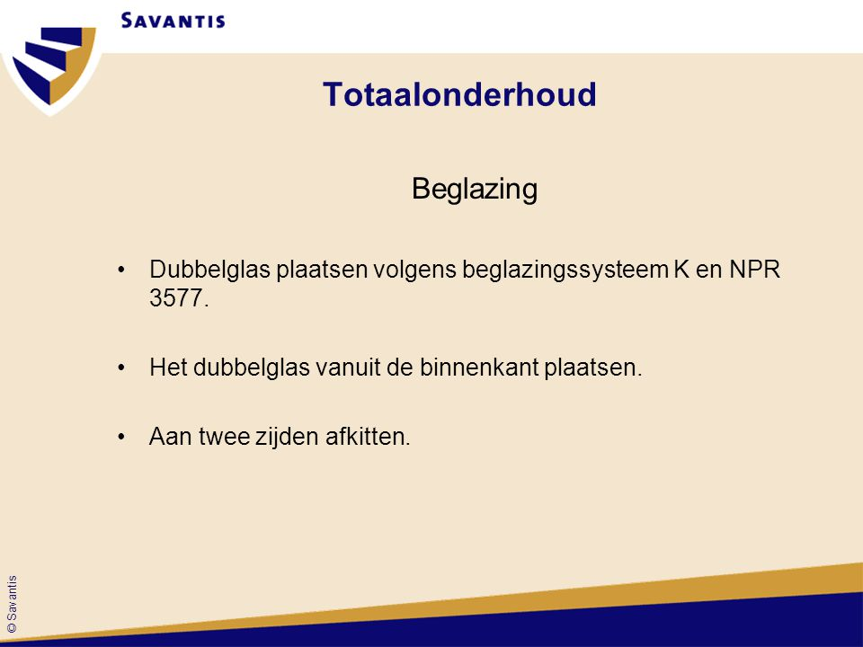 Totaalonderhoud Beglazing