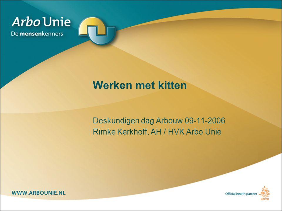 Deskundigen dag Arbouw 09-11-2006 Rimke Kerkhoff, AH / HVK Arbo Unie