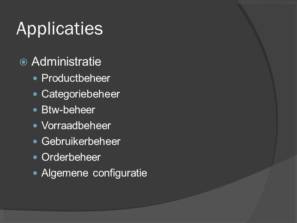 Applicaties Administratie Productbeheer Categoriebeheer Btw-beheer