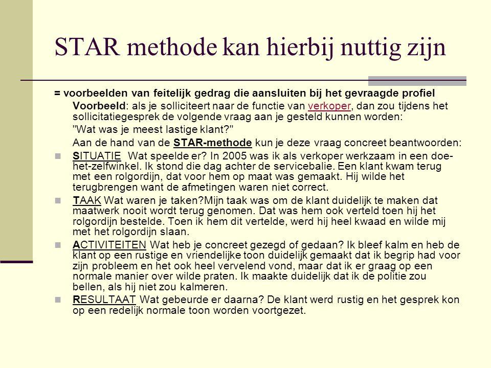 STAR methode kan hierbij nuttig zijn