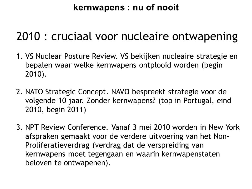 kernwapens : nu of nooit