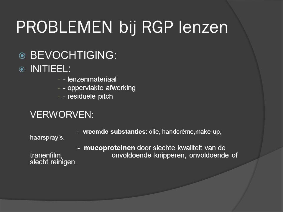 PROBLEMEN bij RGP lenzen