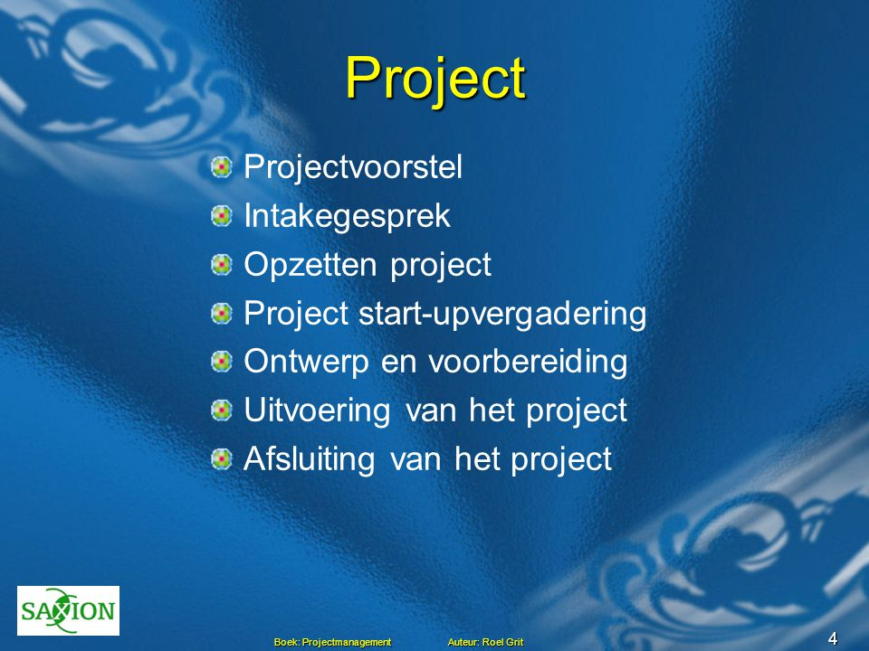 Project Projectvoorstel Intakegesprek Opzetten project
