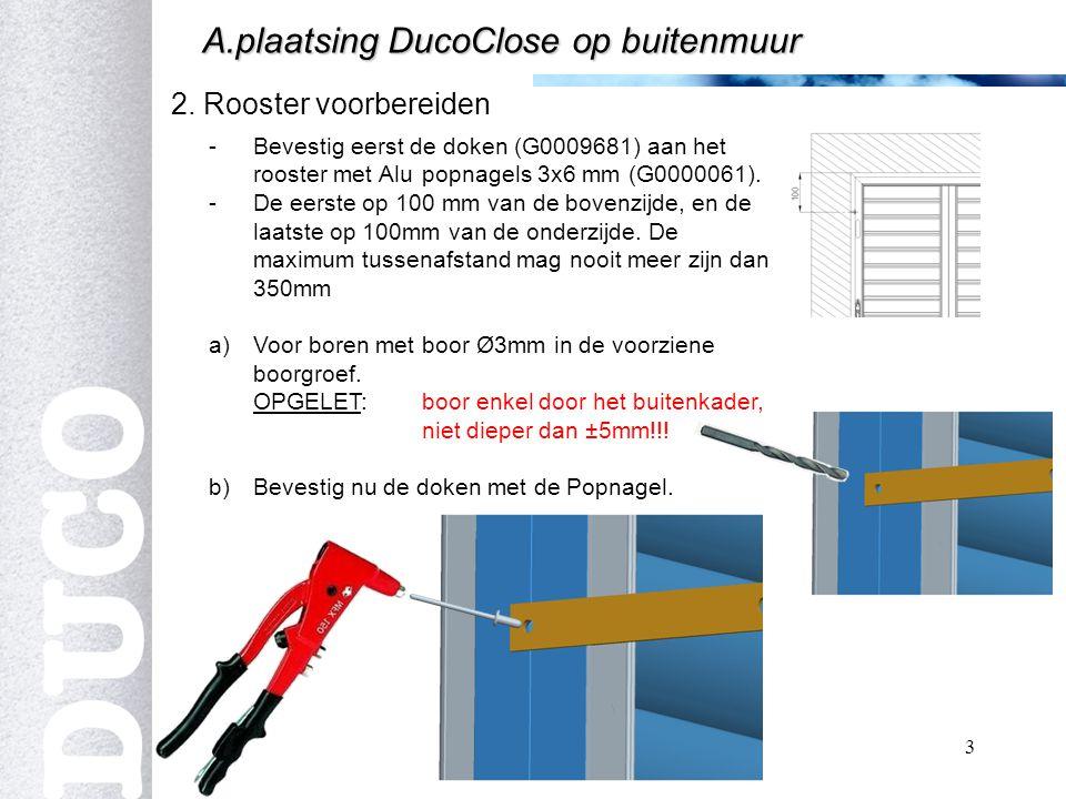 A.plaatsing DucoClose op buitenmuur