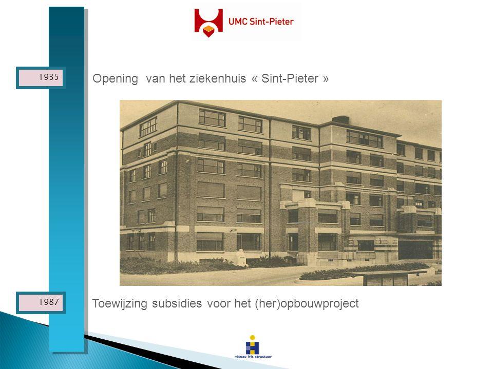 Opening van het ziekenhuis « Sint-Pieter »