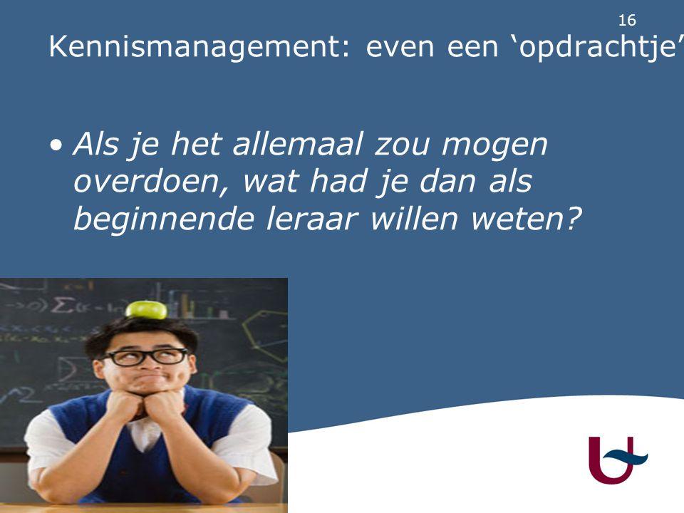 Kennismanagement: even een 'opdrachtje'