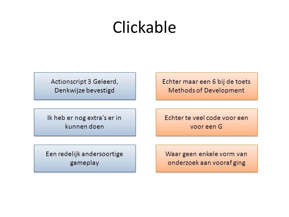 Clickable Actionscript 3 Geleerd, Denkwijze bevestigd
