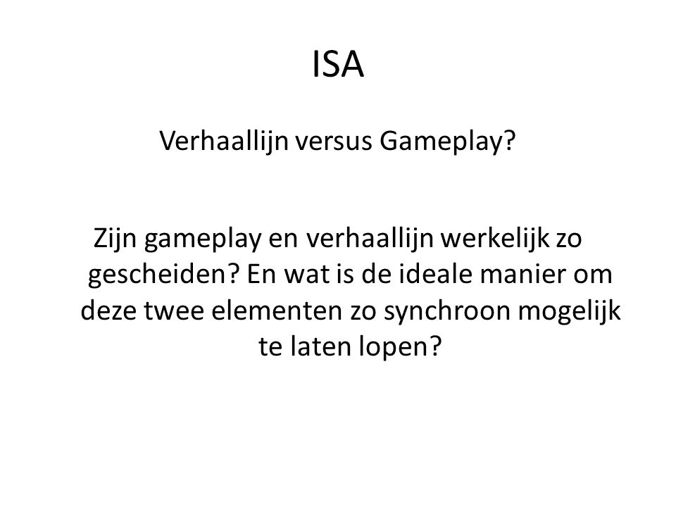 Verhaallijn versus Gameplay