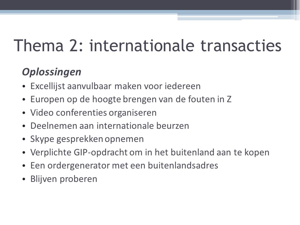 Thema 2: internationale transacties