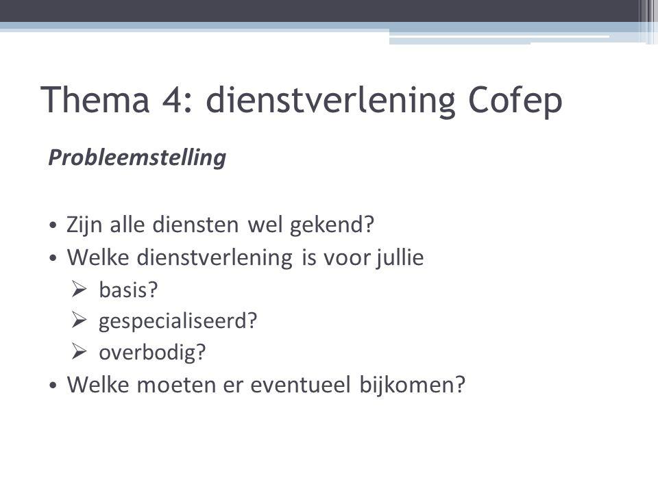 Thema 4: dienstverlening Cofep