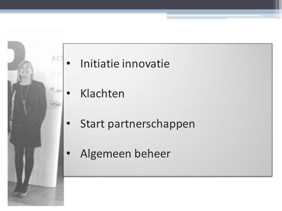 Initiatie innovatie Klachten Start partnerschappen Algemeen beheer