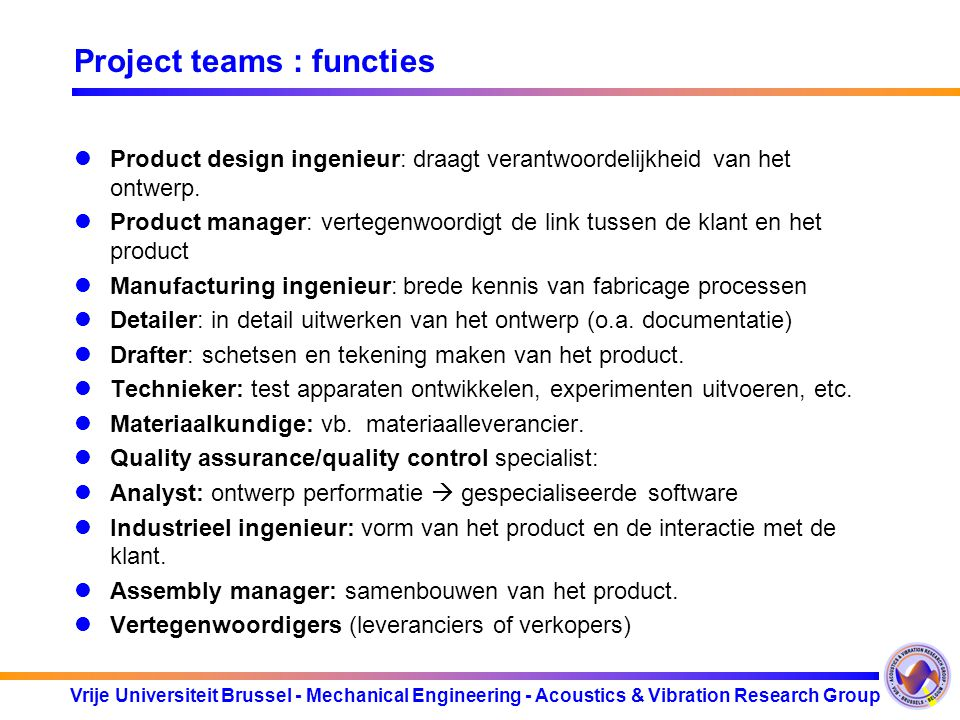 Project teams : functies
