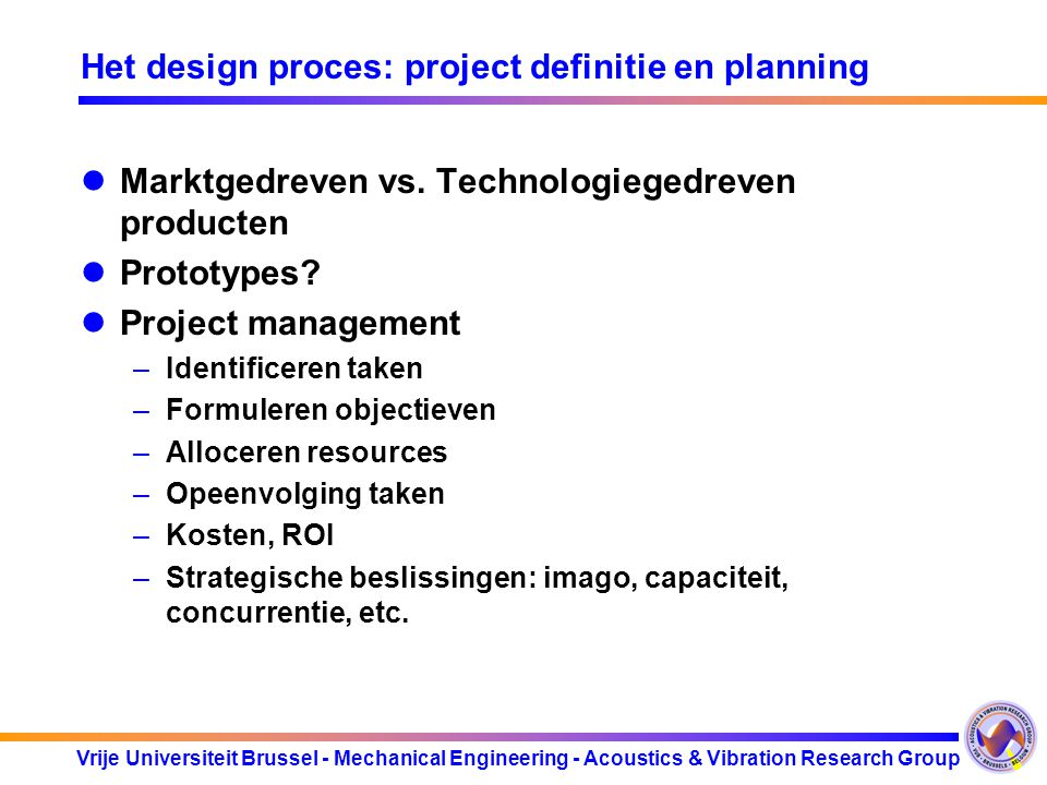 Het design proces: project definitie en planning