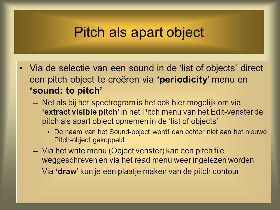 Pitch als apart object