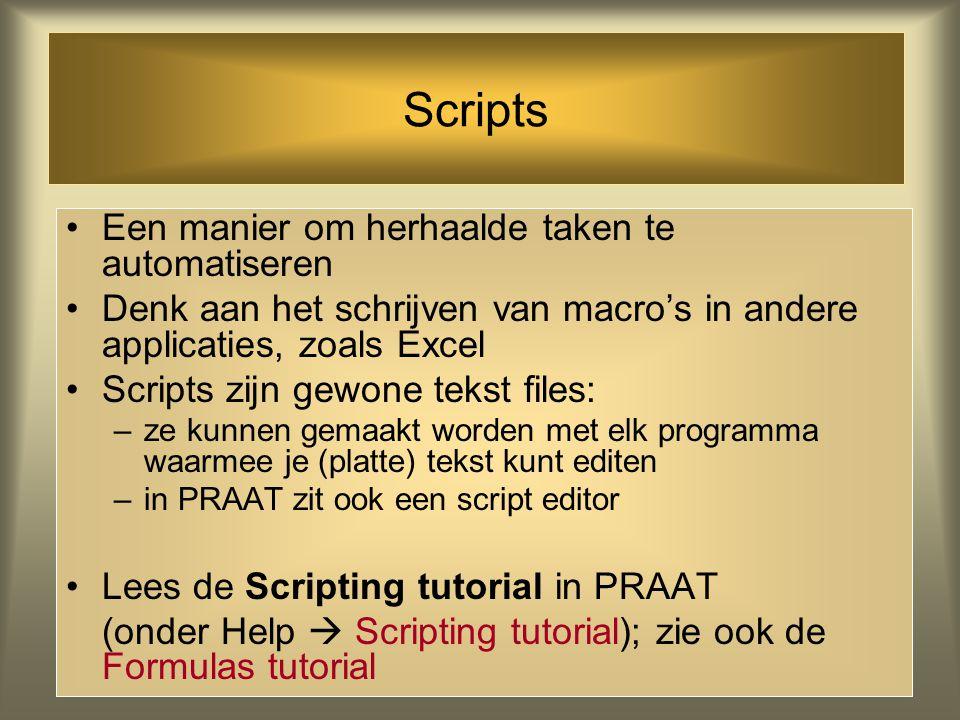 Scripts Een manier om herhaalde taken te automatiseren