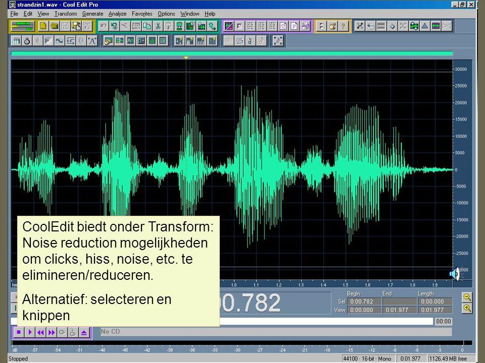 CoolEdit biedt onder Transform: Noise reduction mogelijkheden om clicks, hiss, noise, etc. te elimineren/reduceren.