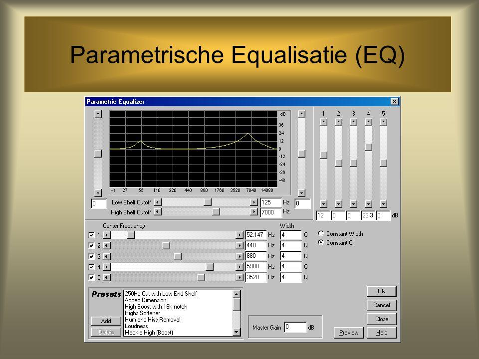 Parametrische Equalisatie (EQ)