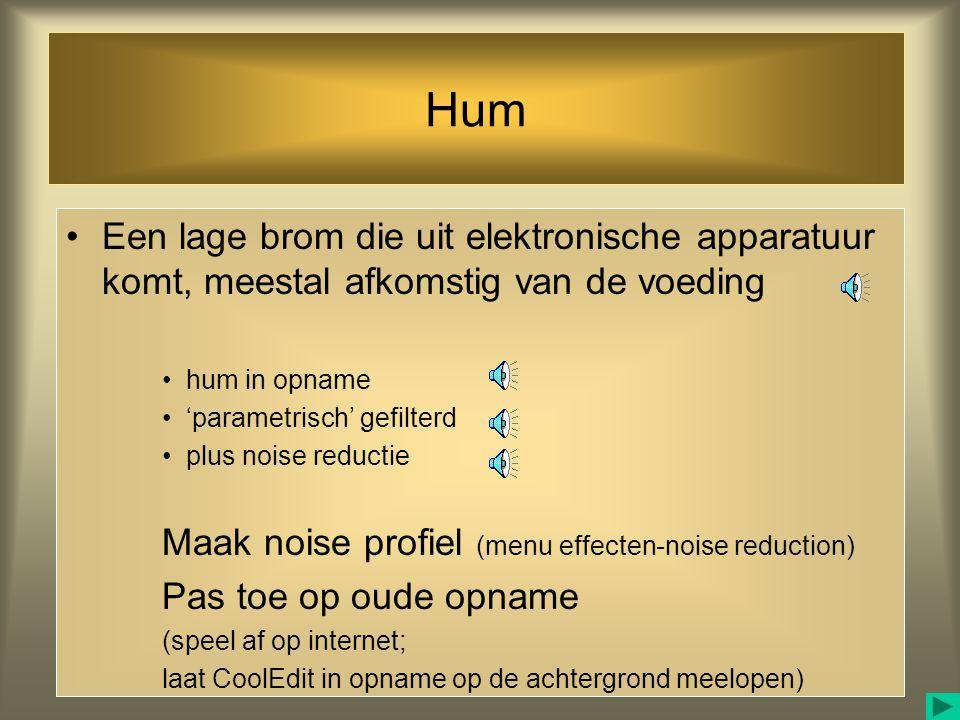 Hum Een lage brom die uit elektronische apparatuur komt, meestal afkomstig van de voeding. hum in opname.