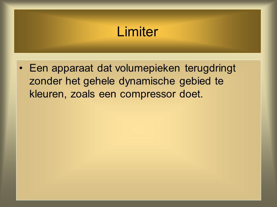 Limiter Een apparaat dat volumepieken terugdringt zonder het gehele dynamische gebied te kleuren, zoals een compressor doet.